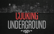 Cooking Underground
