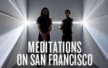 Meditations on San Francisco