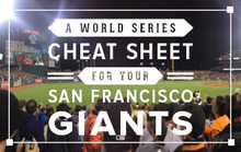 A World Series Cheat Sheet for Your San Francisco Giants