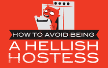 How to Avoid Being a Hellish Hostess