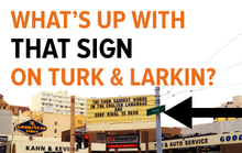 What's Up With That Sign on Turk and Larkin?
