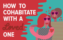 How to Cohabitate with a Loved One