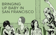 Is San Francisco the Worst City in the World for Babies?