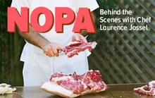 NOPA: Behind The Scenes With Chef Laurence Jossel