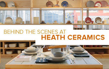 Behind the Scenes at Heath Ceramics