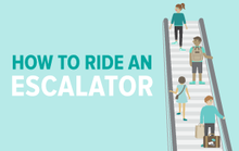 How to Ride an Escalator