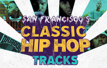San Francisco's Classic Hip-Hop Tracks
