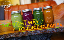 The Right Way to Juice-Cleanse
