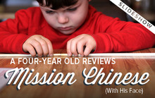 A Four Year Old Reviews Mission Chinese Food (with his face)