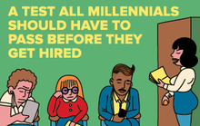 A Test All Millennials Should Have to Pass Before They Get Hired
