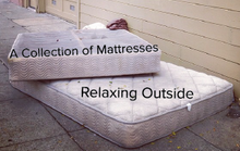 A Collection of Mattresses, Relaxing Outside