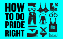 How to Do Pride Right