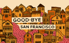 Good-Bye, San Francisco