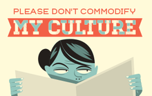 Please Don't Commodify My Culture