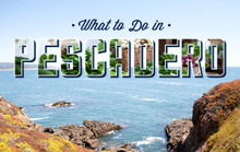 What to Do in Pescadero