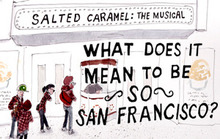 "What Does It Mean to Be ""So San Francisco""?"