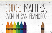 Color Matters, Even in San Francisco