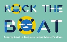 Win Tickets to the Treasure Island Music Festival and Our Party Boat That Gets You There