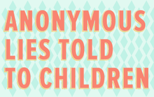 Anonymous Lies told to Children