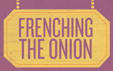 Frenching the Onion